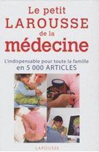 Picture of Le Petit Larousse de la médecine