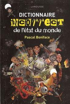 Picture of Dictionnaire incorrect de l'état du monde
