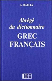 Abrégé du dictionnaire Bailly grec français