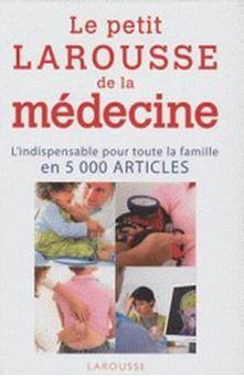 Image sur Le Petit Larousse de la médecine