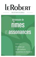 Picture of Dictionnaire de rimes & assonances : illustrées par 3.000 citations de poèmes et chansons