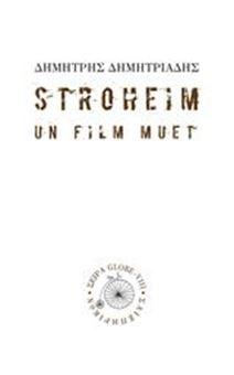 Picture of Stroheim: Un film muet