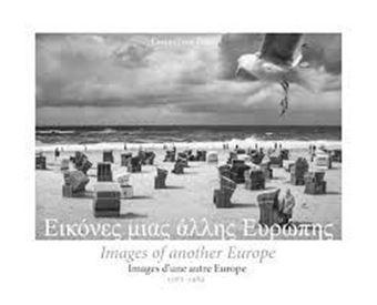 Εικόνες μιας άλλης Ευρώπης 1985-1989 - Β' δίγλωσση έκδοση
