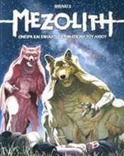 Εικόνα της Mezolith - Όνειρα και εφιάλτες στην εποχή του λίθου (βιβλίο 2ο)