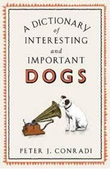 Picture of A Dictionary of Interesting and Important Dogs