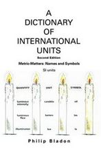 Image de A Dictionary Of International Units: Metric-Matters: Names and Symbols