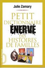Picture of Petit dictionnaire énervé des histoires de famille