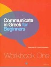 Εικόνα της Communicate in Greek for Beginners workbook one