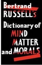 Picture of Bertrand Russell's Dictionary of Mind, Matter and Morals