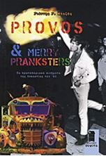 Picture of Provos & Merry Pranksters