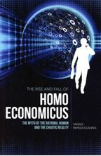 Picture of The Rise and Fall of Homo Economicus: The Myth of the Rational Human and the Chaotic Reality