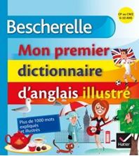 Εικόνα της Bescherelle - Mon premier dictionnaire d'anglais illustré