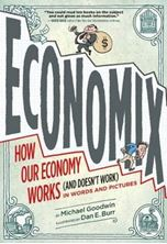 Picture of Economix: How Our Economy Works (and Doesn't Work) in Words and Pictures