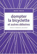 Εικόνα της Dompter la bicyclette : et autres déboires