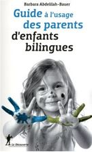 Picture of Guide à l'usage des parents d'enfants bilingues