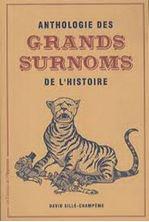 Image de Anthologie des grands surnoms de l'histoire