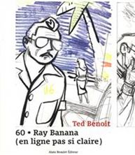 Picture of 60 : Ray Banana : en ligne pas si claire