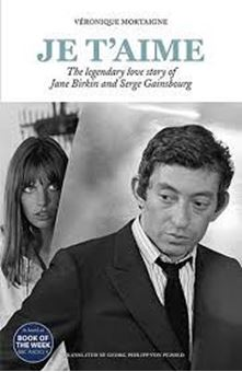 Je t'aime : The legendary love story of Jane Birkin and Serge Gainsbourg