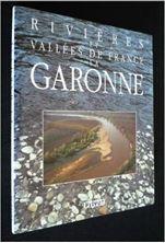 Picture of Rivières et vallées de France: La garonne