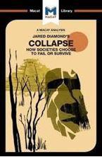 Εικόνα της Jared Diamond' s Collapse : How Societies Choose to Fail or Survive (A Macat Analysis)