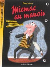 Picture of C'est toi le détective ! Micmac au manoir : 3 grandes enquêtes