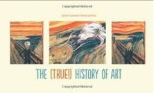 Picture of The (True!) History of Art