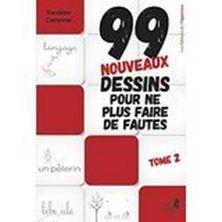 Εικόνα της 99 nouveaux dessins pour ne plus faire de fautes