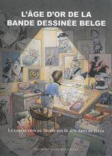 Εικόνα της L'âge d'or de la bande dessinée belge : la collection du Musée des beaux-arts de Liège