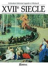 Image de XVIIe siècle, les grands auteurs français : anthologie et histoire littéraire