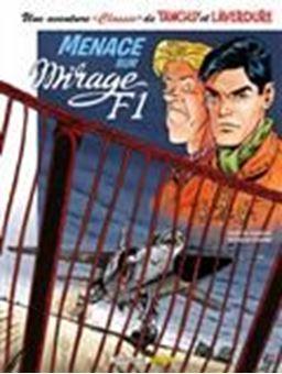 Une aventure classic de Tanguy et Laverdure, Volume 1, Menace sur Mirage F1
