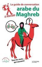 Εικόνα της Arabe du Maghreb : tous les mots... qui sauvent !