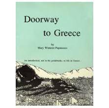 Εικόνα της Doorway to Greece: An introduction not in the guidebooks, to life in Greece