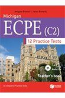 Michigan ECPE (C2). 12 Practice Tests - Teacher's book