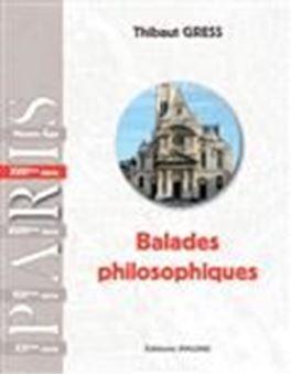 Balades philosophiques : Paris XVIIe siècle