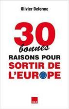 Image de 30 bonnes raisons pour sortir de l'Europe