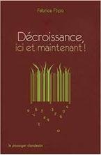 Εικόνα της Décroissance, ici et maintenant !