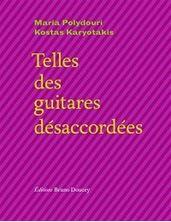 Picture of Telles des guitares désaccordées : duos d'amour et de peine