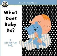 Picture of Begin Smart(tm) What Does Baby Do? : A First Lift-The-Flap Book