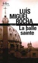 Picture of Complots au Vatican, Volume 2, La balle sainte