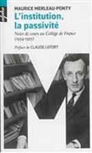 Εικόνα της L'institution La passivité : notes de cours au Collège de France (1954-1955)