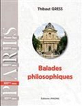 Balades philosophiques : Paris XIXe siècle