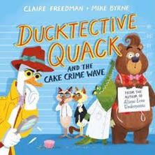 Picture of Ducktective Quack and the Cake Crime Wave