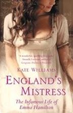 Picture of England's Mistress : The Infamous Life of Emma Hamilton