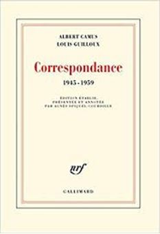 Albert Camus - Louis Guilloux Correspondance : 1945-1959