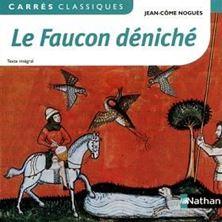 Picture of Le faucon déniché : 1972 : texte intégral