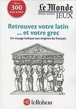 Image de Retrouvrez votre latin... et votre grec - Un voyage ludique aux origines du français