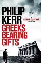Picture of Greeks Bearing Gifts : Bernie Gunther Thriller 13