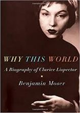 Picture of Why This World: A Biography of Clarice Lispector