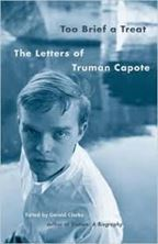 Picture of Too Brief a Treat: The Letters of Truman Capote