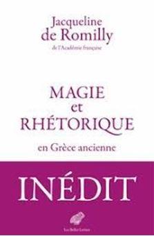 Magie et rhétorique en Grèce ancienne